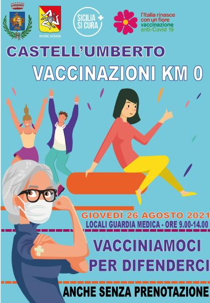 VACCINAZIONI Km 0 – 26 AGOSTO 2021